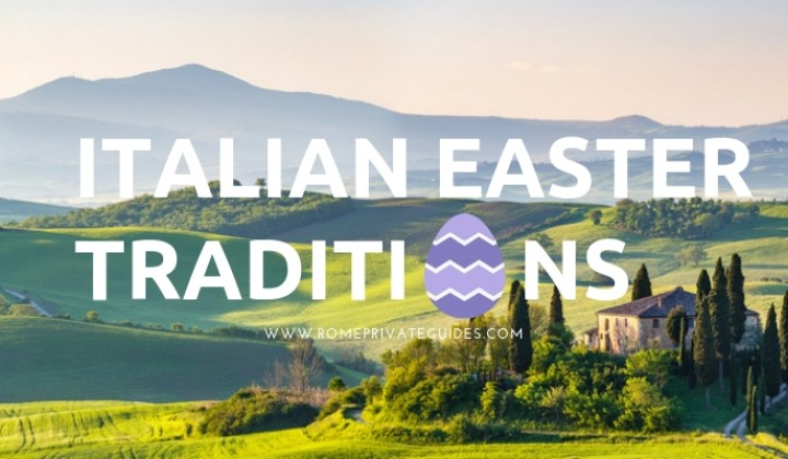Italian Easter Traditions: the most deep-rooted